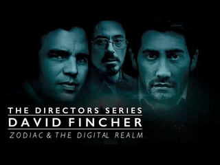 David Fincher: Zodiac - The Masterpiece (The Directors Series) - Indie Film Hustle