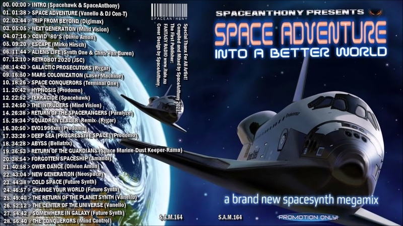 S.A.M. 164 - SPACE ADVENTURE INTO A BETTER WORLD - Megamix by SpaceAnthony