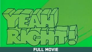 Yeah Right! -Full Movie - Feat. Jesus Fernandez, Owen Wilson, Eric Koston, Brian Anderson