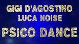 Gigi D'Agostino &amp Luca Noise - Words of Love ( Dag &amp Noise Robotica Mix ) preview