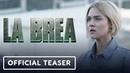 La Brea - Official Exclusive Season 1 Teaser Trailer