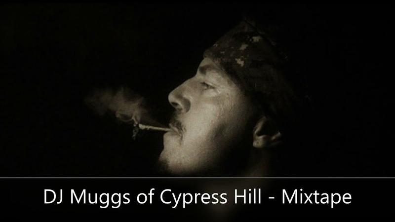 DJ Muggs of Cypress Hill Mixtape feat RZA GZA Mobb Deep Kool G Rap Tricky Kurupt more