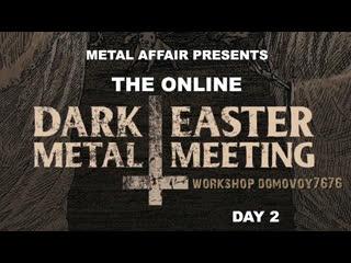 DARK EASTER METAL MEETING 2020 #2