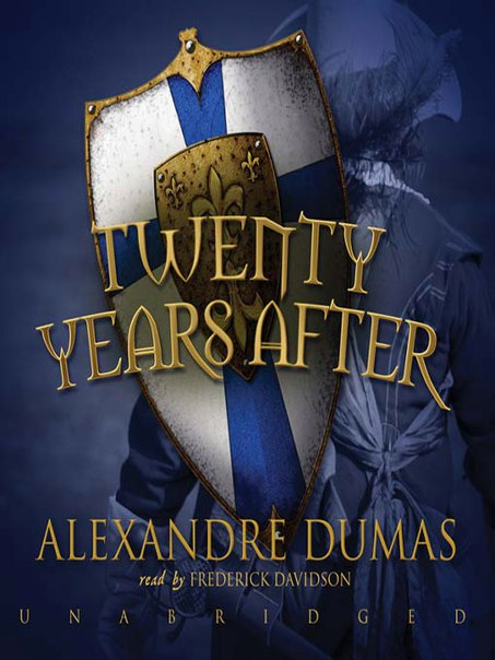 Alexandre Dumas -  Twenty Years After