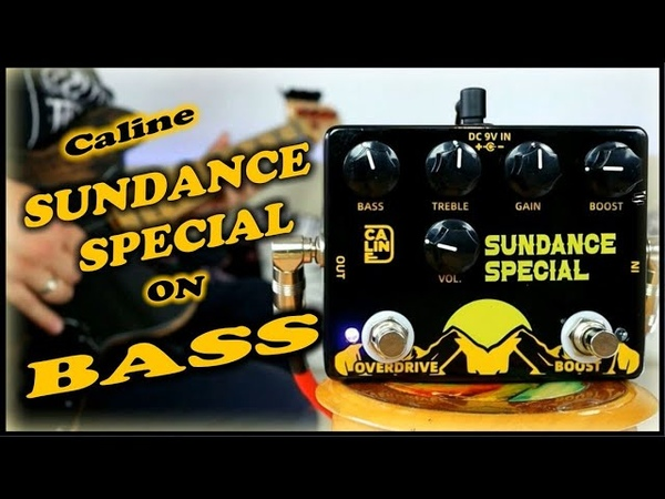 Caline Sundance Special Overdrive Boost DCP 06 Bass Demo