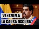 Venezuela, la causa oscura [di Hernando Calvo Ospina]