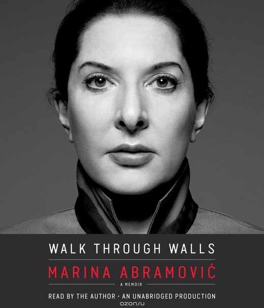 Walk Through Walls - Marina Abramovic