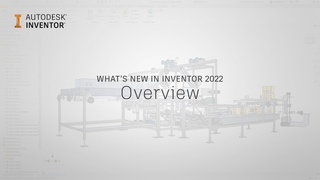 Autodesk Inventor what's new 2022: Overview