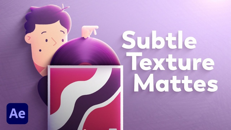 Subtle Texture Mattes in After Effects Quick Tip