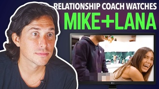 Relationship Coach Reacts to MIKE MAJLAK and LANA RHOADES