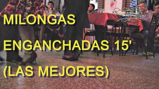 Milongas enganchadas para bailar bien pulenta_Vol 2 (15' Megamix)