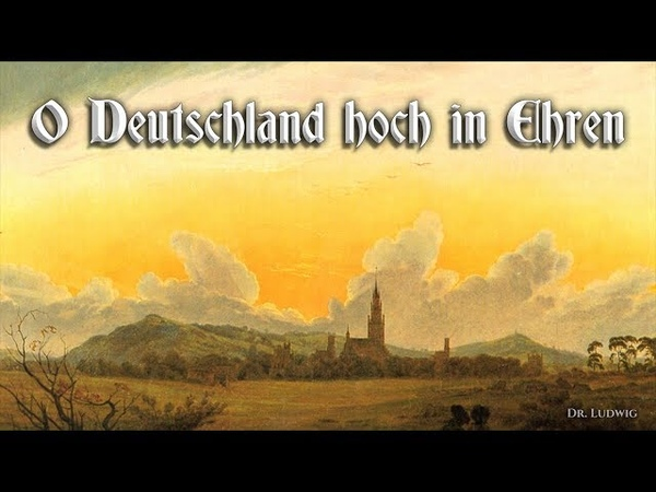 O Deutschland hoch in Ehren German folk song English translation