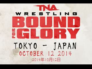 WRESTLE-1/TNA Bound For Glory 2014