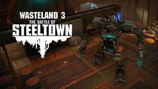 Wasteland 3: The Battle of Steeltown Announcement Teaser