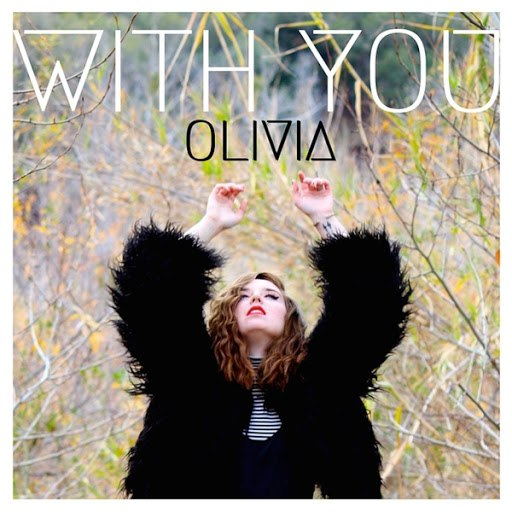 Olivia альбом With You