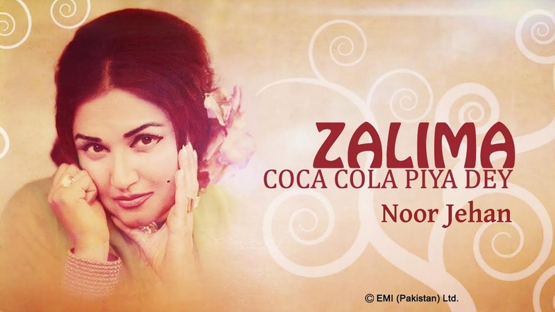 Chan Te Soorma Zalima Coca Cola Piya De Noor Jehan Songs