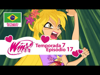 O Clube das Winx: Temporada 7, Episódio 17 - «Perdidas em uma Gota» (Português Brasileiro)