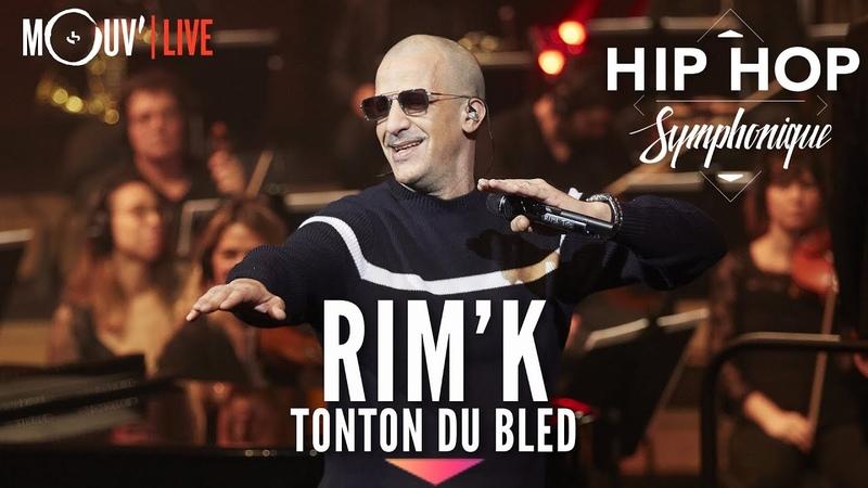 RIM'K Tonton du bled Hip Hop Symphonique 4