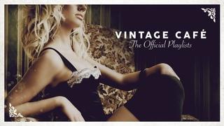 Vintage Café - Lounge Music 2020 (4 Hours)