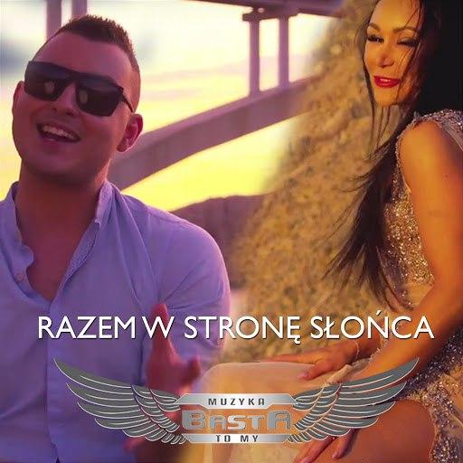 basta альбом Razem w stronę słońca (Radio Edit)
