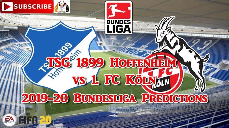 TSG 1899 Hoffenheim vs 1. FC Köln | 2019-20 German Bundesliga | Predictions FIFA 20