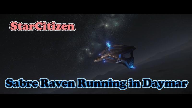 Sabre Raven running in Daymar