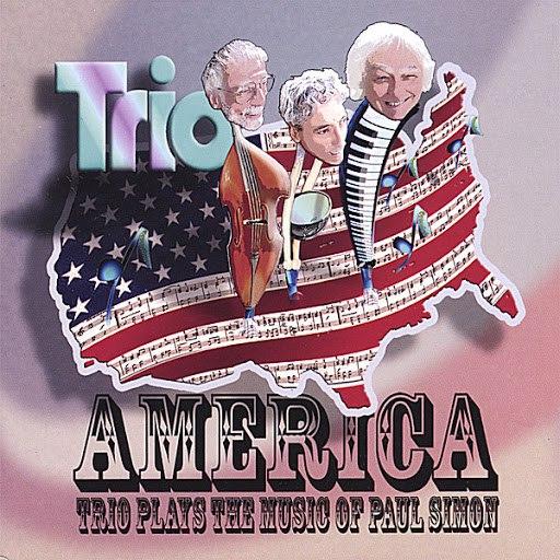 Trio альбом America: Trio Plays the Music of Paul Simon