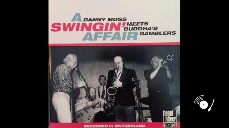 Danny Moss A Swingin' Affair Full Album