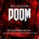 """BillyTheBard11th - BFG Division (From """"Doom"""")"""