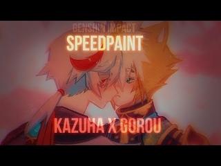 SPEEDPAINT   Kazuha x Gorou