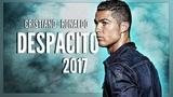 Cristiano Ronaldo - Despacito 2017 - Skills &amp Goals HD