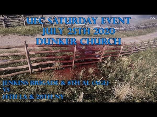 War of Rights UEC Saturday Event July 25th 2020 Dunker Church