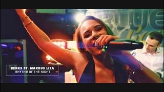 Benks ft. Markus Liza - Rhythm of the night (Official Video Edit)