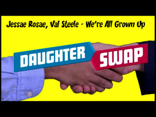 Jessae Rosae, Val Steele - We're All Grown Up / 2020
