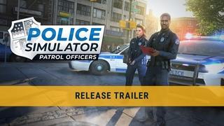 Police Simulator: Patrol Officers – Release Trailer