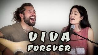 Viva Forever - Spice Girls [Cover] by Julien Mueller feat. Laura Mendez Doblado