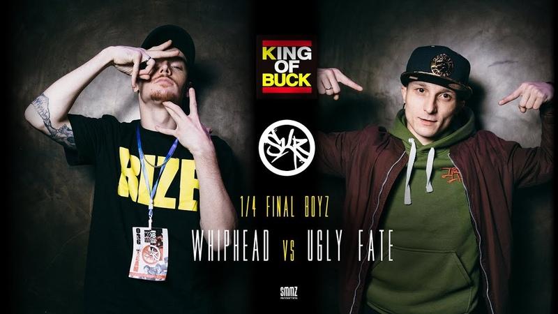 WHIPHEAD vs UGLY FATE 1 4 FINAL BOYZ KING OF BUCK RUSSIA