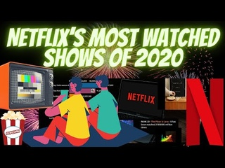 Netflix's most watched shows of 2020