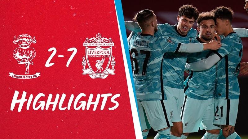 Highlights Lincoln 2 7 Liverpool Shaqiri free kick Minamino Jones hit doubles