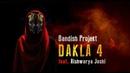 Bandish Projekt - DAKLA 4 Feat. Aishwarya Joshi (Official Video)