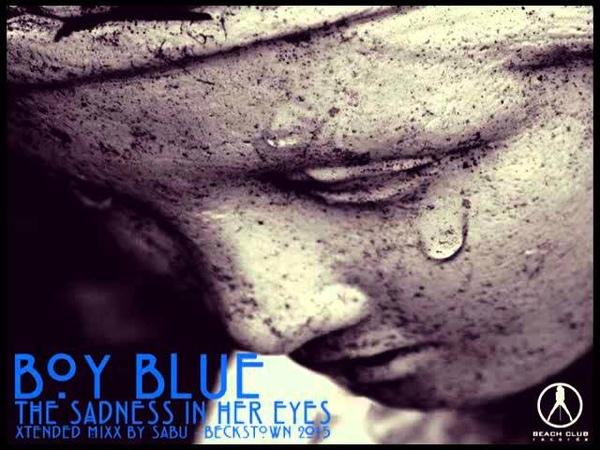 BOY BLUE The Sadness In Her Eyes Italo Disco 2o12