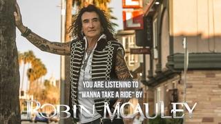 "Robin McAuley - ""Wanna Take A Ride"" - Official Audio"