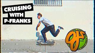 Super Juice Slappies!   CRUISIN With Pat Franklin   OJ Wheels