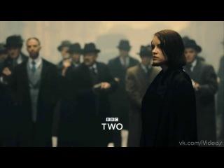 Заточенные кепки Peaky Blinders 1st season trailer 2013