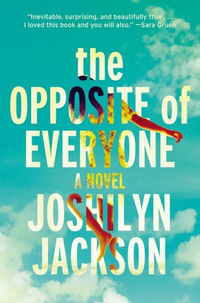 Joshlyn Jackson - The Opposite of Everyone