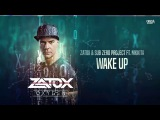 Zatox &amp Sub Zero Project ft. Nikkita - Wake Up (Official HQ Preview)