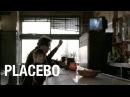 Placebo - Song To Say Goodbye