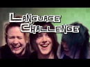 THE LANGUAGE CHALLENGE | Feat. SEIKE Kitcha