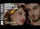 Sawan Aaya Hai FULL VIDEO Song Arijit Singh Bipasha Basu Imran Abbas Naqvi