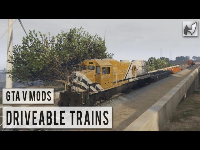 GTAV Mods - Driveable Trains